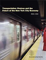 TransportationChoicesandtheFutureoftheNewYorkCityEconomy